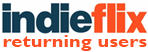 IndieFlix - Returning Users